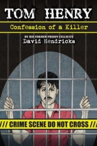 Hendricks writes book to tell cellmate's story